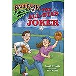The All-Star Joker: Ballpark Mysteries, Book 5   David A. Kelly