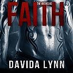Faith: Biker Romance: The Virtues Series, Book 2 | Davida Lynn