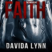 Faith: Biker Romance: The Virtues Series, Book 2 | Davida Lynn