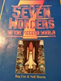 The Seven Wonders of the Modern World, Reg Cox and Neil Morris, 0382392728