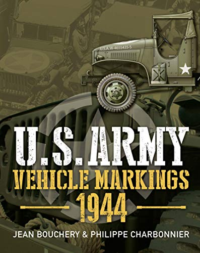 - U.S. Army Vehicle Markings 1944