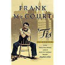 Tis: A Memoir (The Frank McCourt Memoirs)