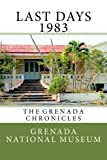 img - for Last days 1983: The Grenada Chronicles (Volume 31) book / textbook / text book