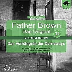 Das Verhängnis der Darnaways (Father Brown - Das Original 31)