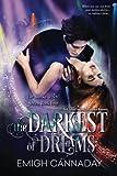 The Darkest of Dreams (The Annika Brisby Series) (Volume 4)