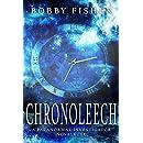 Chronoleech: A Paranormal Fantasy Story (The Vincent Castan Series)