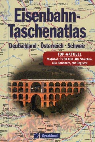 Eisenbahn-Taschenatlas: Deutschland – Österreich – Schweiz