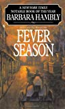 Fever Season, Barbara Hambly, 0553575279