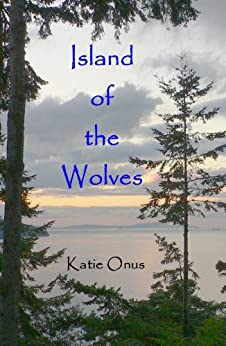 Island of the Wolves by [Onus,Katie]