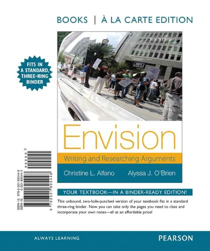 Envision: Writing and Researching Arguments, Books a la Carte Edition (4th Edition)