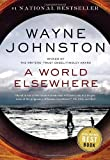 A World Elsewhere by  Wayne Johnston in stock, buy online here