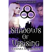 Shadows of Uprising (Guardian of the Vale) (Volume 2)