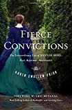 img - for Fierce Convictions: The Extraordinary Life of Hannah More ?Poet, Reformer, Abolitionist book / textbook / text book