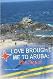 Love Brought Me To Aruba: The Sequel