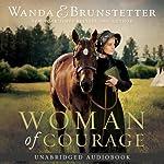 Woman of Courage | Wanda E. Brunstetter