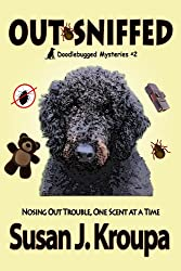 Out-Sniffed (Doodlebugged Mysteries Book 2)