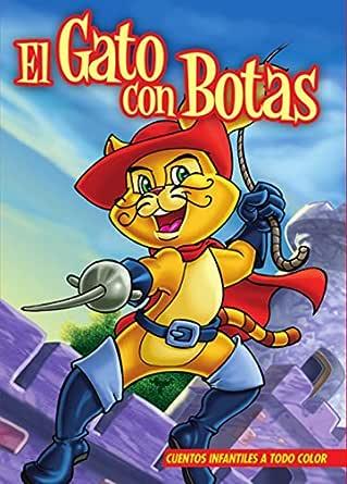 EL GATO CON BOTAS. Libro ilustrado para chicos de 3 a 8.: El ...