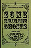 Some Chinese Ghosts, Lafcadio Hearn, 140869249X
