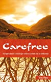 Carefree: The Signifigance of a Meaningful