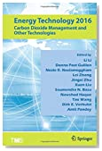 Energy Technology 2016: Carbon Dioxide Management and Other Technologies