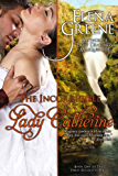 The Incorrigible Lady Catherine (The Three Disgraces Book 1)