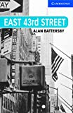 East 43rd Street, Alan Battersby, 0521686075