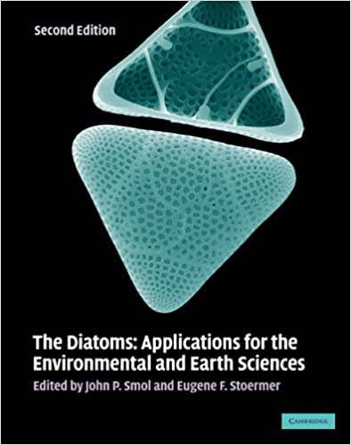 Applications for the Environmental and Earth Sciences The Diatoms