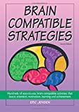 Brain-Compatible Strategies: Hundreds of Easy-to-use Compatinle Activities: Volume 2