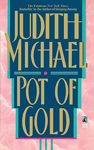 Pot Of Gold by Judith Michael