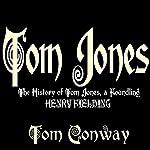 Tom Jones: The History of Tom Jones, a Foundling   Henry Fielding