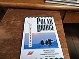 img - for Polar Bridge: An Arctic Odyssey book / textbook / text book