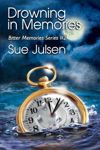 Amazon Drowning In Memories Bitter Memories Book 2 Ebook Sue