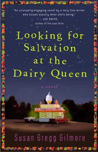 looking-for-salvation-at-the-dairy-queen-a-novel-by-gregg-gilmore-susan-2009-06-09-paperback