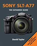 Sony SLT-A77 (Expanded Guides)