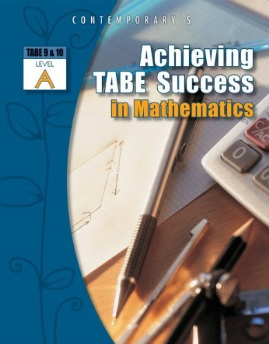 By Contemporary's Achieving Tabe Success in Mathematics, Tabe 9 & 10 Level a (1st First Edition) [Paperback] pdf epub