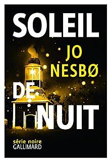 Du sang sur la glace 2 : Soleil de nuit, Nesbo, Jo