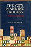 img - for The City Planning Process, A Political Analysis book / textbook / text book