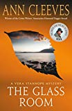 The Glass Room: A Vera Stanhope Mystery