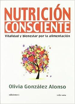 Nutrición Consciente por Olivia Gonzalez Alonso epub