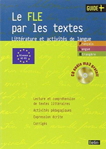 Le FLE par les textes (French Edition)