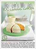 100 Classic Cakes (The Australian Women's Weekly Essentials)