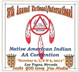 21st Annual National/International Native American Indian AA Convention by SGLY