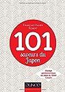 101 saveurs du Japon - Voyage gastronomique au pays du Soleil Levant par Robert