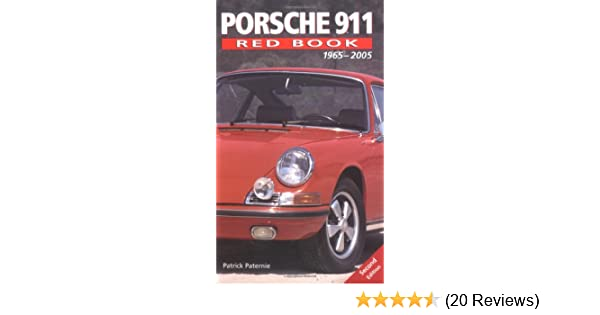 Porsche 911 red book porsche car 2014 porsche gt3 main source porsche 911 red book 1965 2005 patrick paternie 9780760319604 fandeluxe Gallery