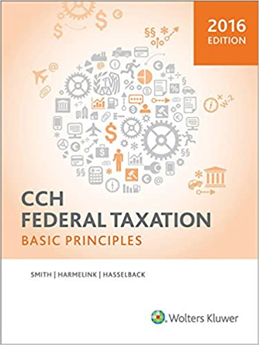 Federal Taxation 2016: Basic Principles