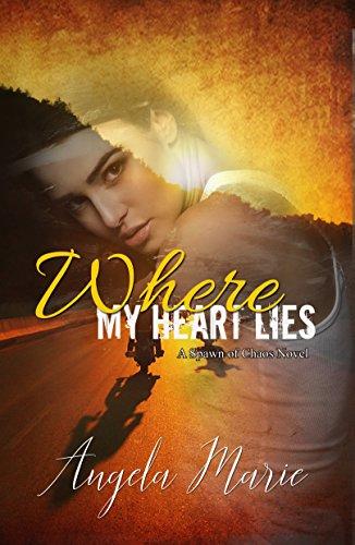 (Where My Heart Lies (Spawn of Chaos MC Book 1))