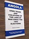 Angola, Human Rights Watch Arms Project Staff and Human Rights Watch, Africa Staff, 1564321452