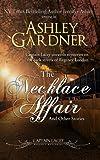 The Necklace Affair, Ashley Gardner and Jennifer Ashley, 1466406933