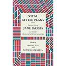 Vital Little Plans: The Short Works of Jane Jacobs