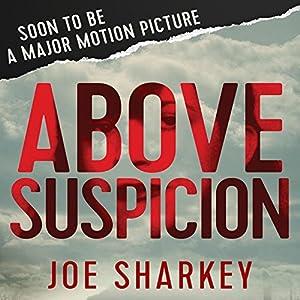 Above Suspicion Audiobook